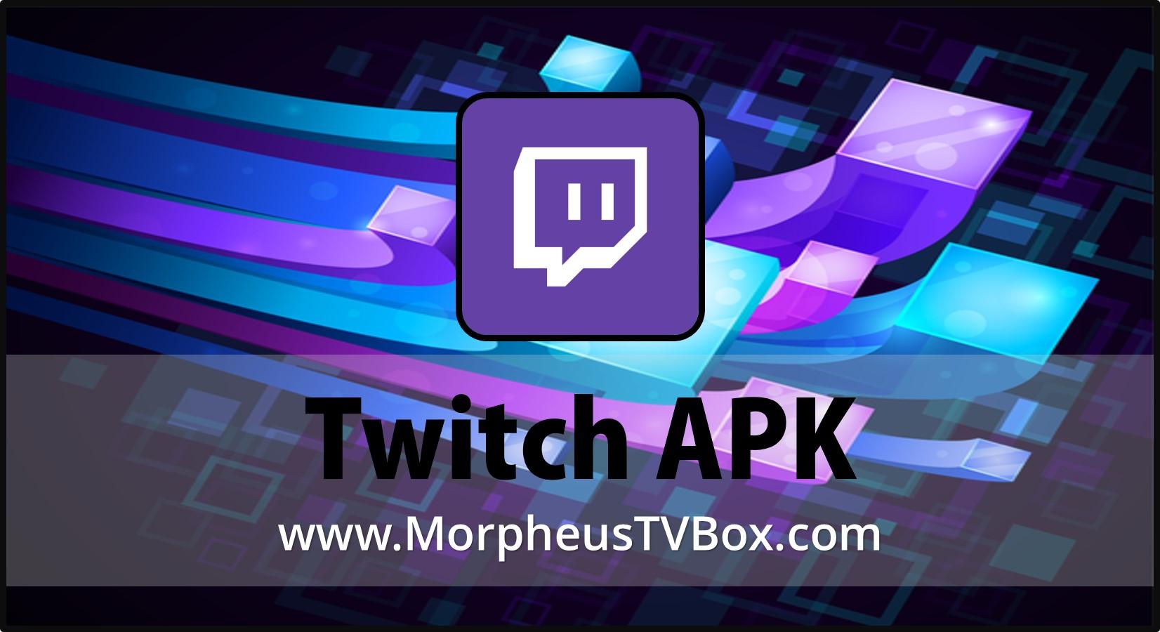 twitch apk download