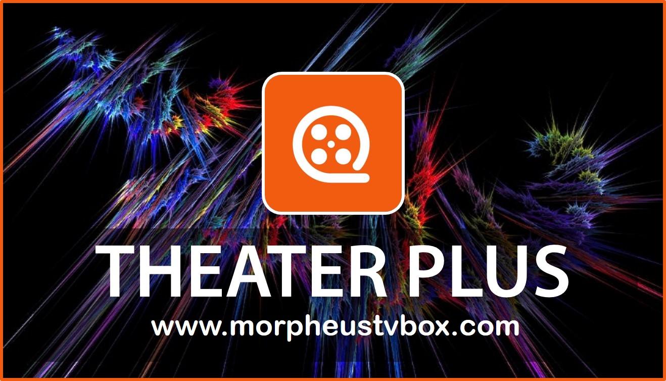 Theater Plus APK